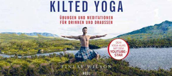 Im Buch »Kilted Yoga« werden leichte Übungen für drinnen und draußen beschrieben