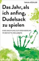 Tanja Köhler hat ein therapeutisches Buch über das Dudelsackspielen geschrieben