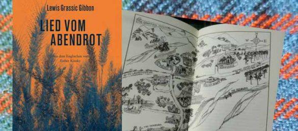 Der Roman Sunset Song von Lewis Grassic Gibbon wurde als Lied vom Abendrot ins Deutsche übersetzt